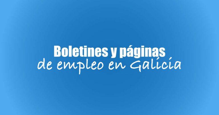 Boletines y páginas de ofertas de empleo en Galicia