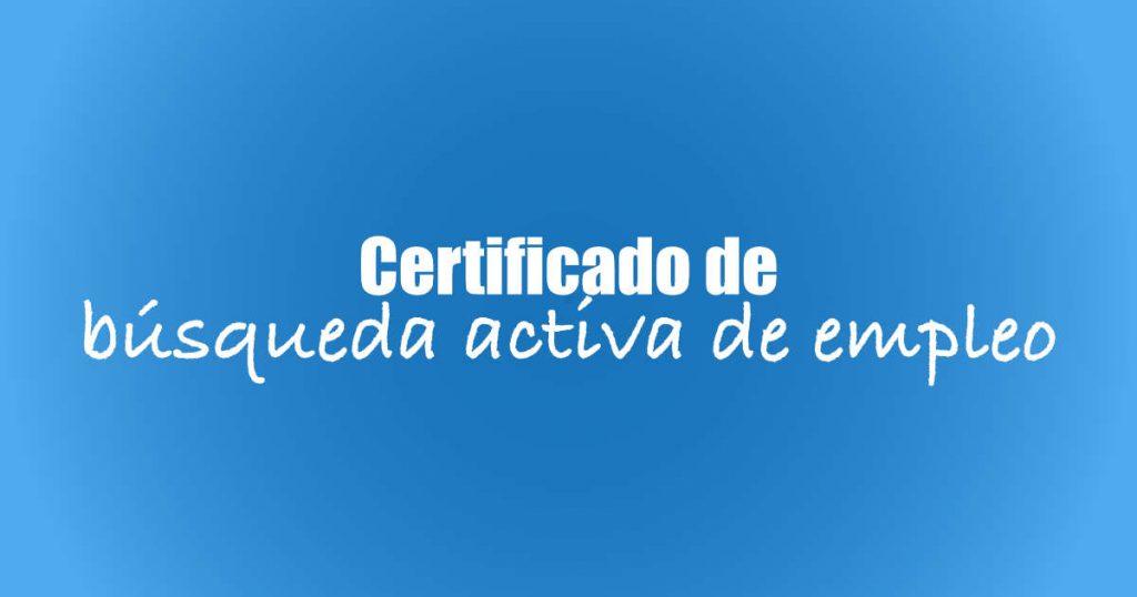 Certificado de Búsqueda Activa de Empleo BAE